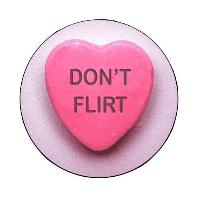 dont flirt valentines day heart candy magnet
