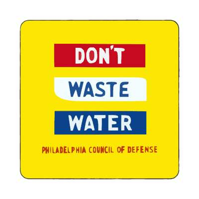 dont waste water yellow magnet