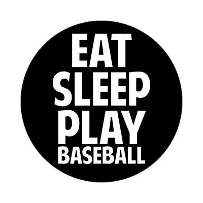 eat sleep play baseball sticker