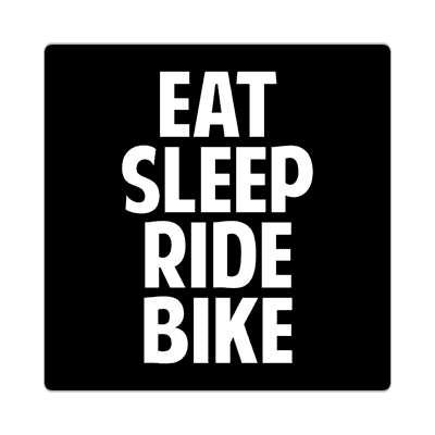 eat sleep ride bike sticker