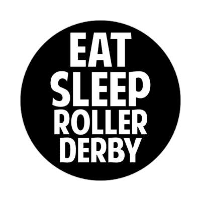 eat sleep rollerderby sticker