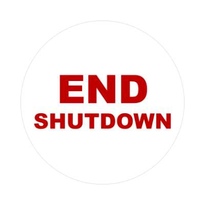end shutdown white sticker