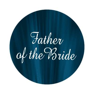 father of the bride curtain dark blue sticker