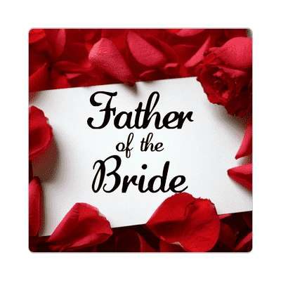 father of the bride red petals card sticker