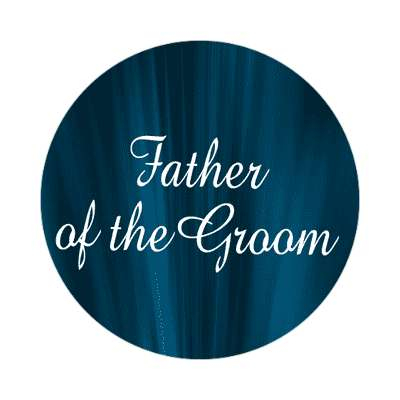 father of the groom curtain dark blue sticker