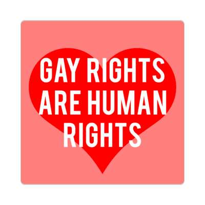 gay rights are human rights heart sticker
