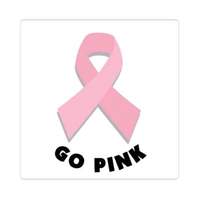 go pink ribbon awareness breast cancer sticker