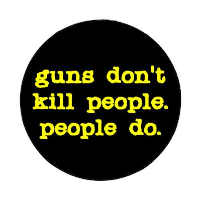 guns dont kill people people do typewriter magnet