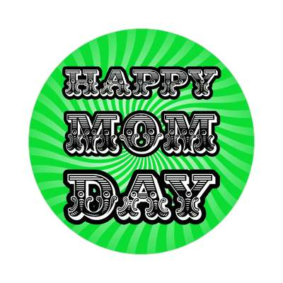 happy mom day fancy spiral rays sticker
