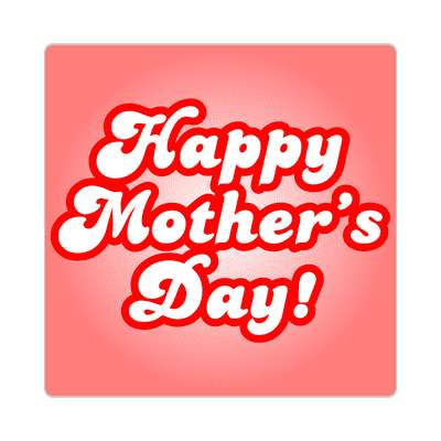 happy mothers day bold cursive red pink sticker
