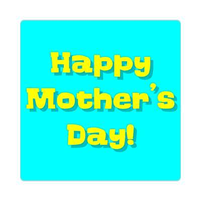 happy mothers day cartoon aqua sticker