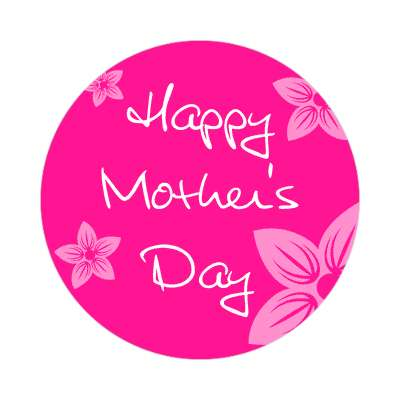 happy mothers day flower prints hot pink sticker