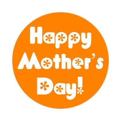happy mothers day flowers orange fun sticker
