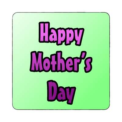 happy mothers day light green magnet