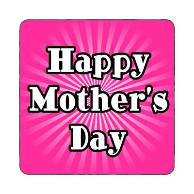 happy mothers day rays hot pink magnet