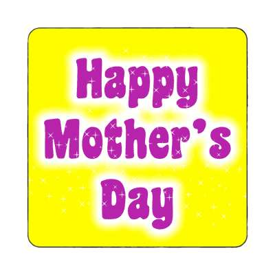 happy mothers day yellow bright fun magnet