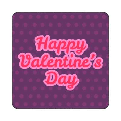 happy valentines day purple cursive polka dots magnet