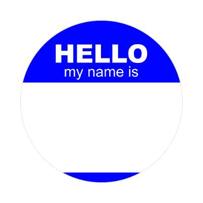 hello my name is blue nametag sticker