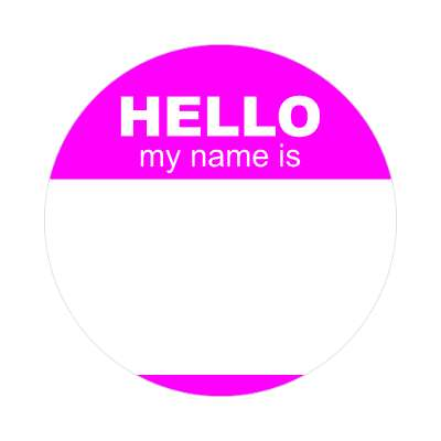 hello my name is magenta nametag sticker