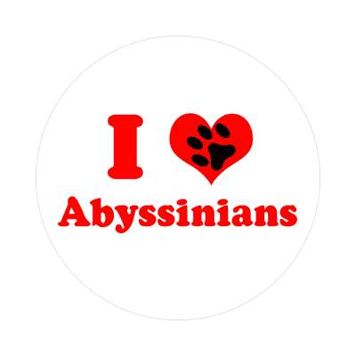 i heart abyssinians paw print sticker