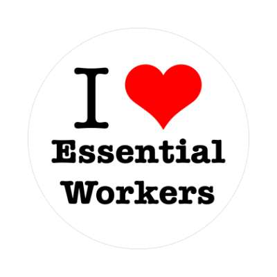 i love essential workers red heart sticker