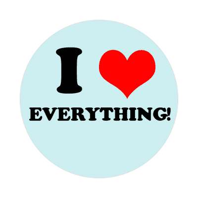 i love everything red heart sticker