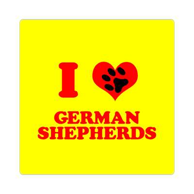 i love german shepherds print paw sticker