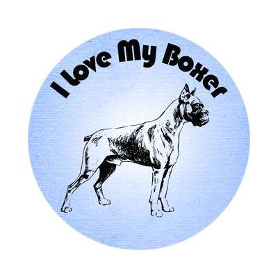 i love my boxer blue sticker