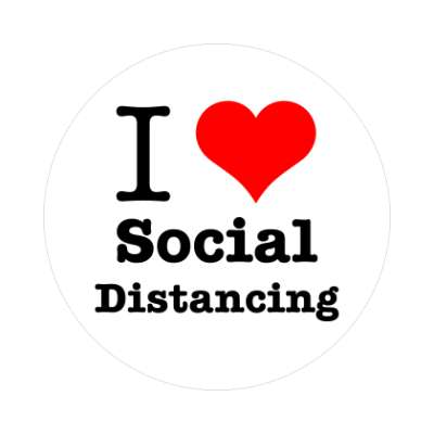 i love social distancing red heart sticker