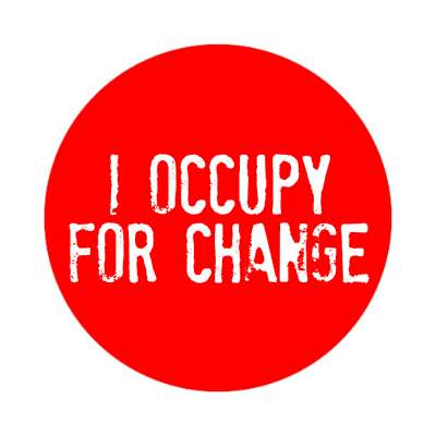 i occupy for change stamped red sticker