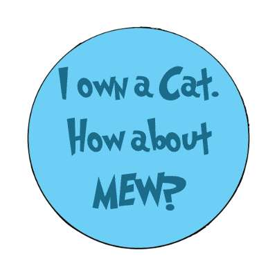 i own a cat how about mew blue magnet