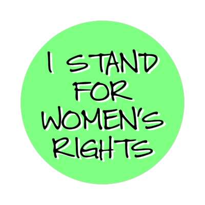 i stand for womens rights green handwritten sticker