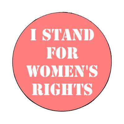 i stand for womens rights pink stencil magnet