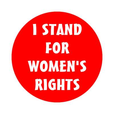 i stand for womens rights red sticker