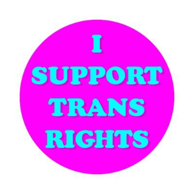 i support trans rights casual magenta sticker
