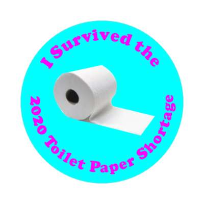 i survived the 2020 toilet paper shortage sticker