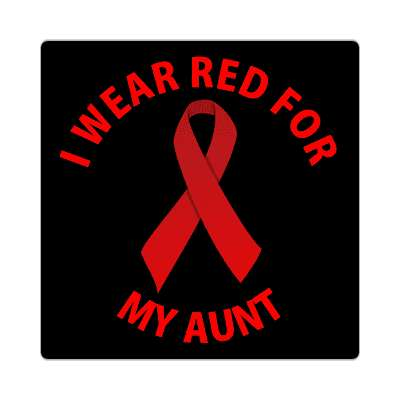 i wear red for my aunt hiv aids ribbon sticker