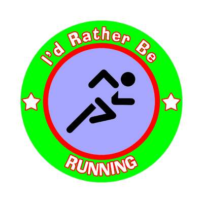 id rather be running sticker