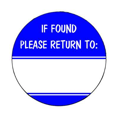 if found please return to blue fill in magnet