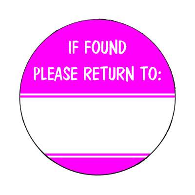 if found please return to magenta fill in magnet