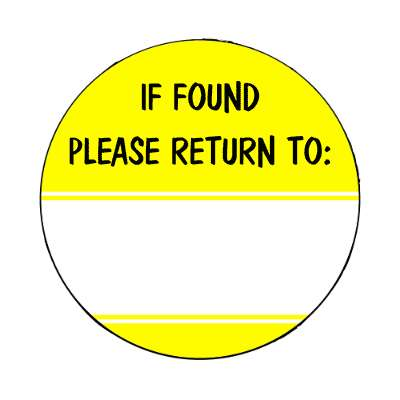 if found please return to yellow fill in magnet