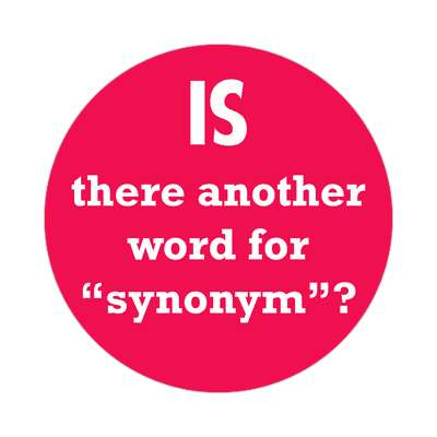 is there another word for synonym sticker