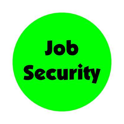 job security green sticker