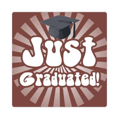 just graduated rays brown graduation cap hippy sticker