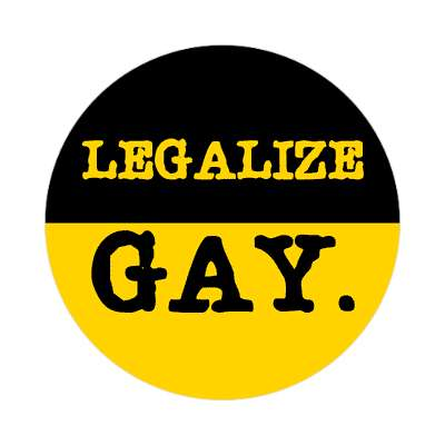 legalize gay sticker