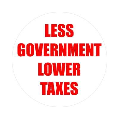 less government lower taxes sticker