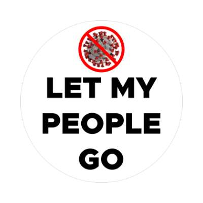 let my people go red slash covid-19 sticker