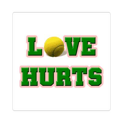 love hurts tennis ball white block sticker