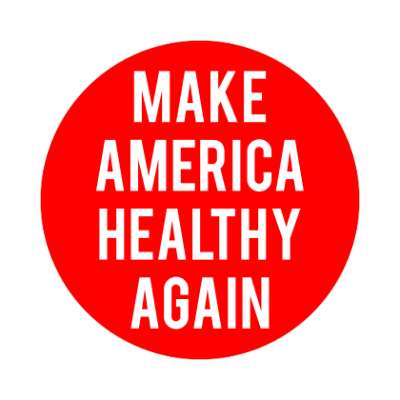 maga parody make america healthy again sticker