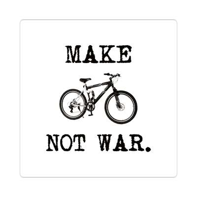 make biking not war silhouette bicycle sticker